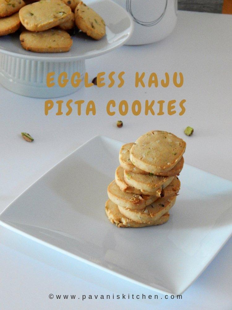 Eggless Kaju Pista Cookies